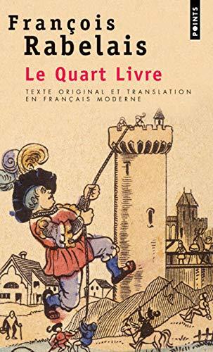 Quart Livre (Texte Original Et Translation En: Rabelais, Francois