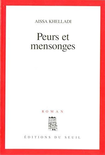 9782020312325: Peurs et mensonges: Roman (French Edition)