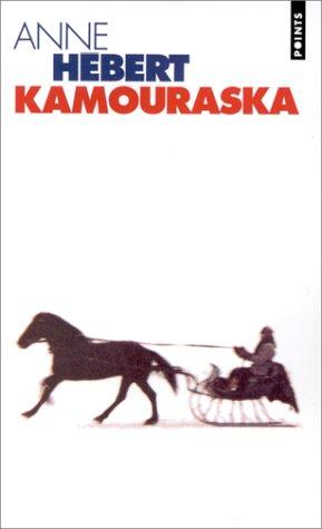 9782020314299: Kamouraska (Le livre de poche) (French Edition)