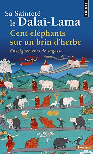 9782020314367: Cent 'L'phants Sur Un Brin D'Herbe. Enseignements de Sagesse (English and French Edition)