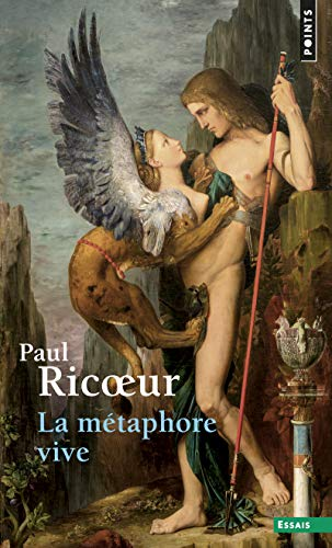 LA Metaphore Vive (French Edition): Paul Ricoeur