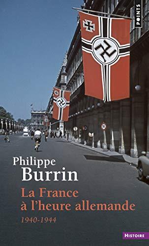 9782020314770: La France a l'Heure Allemande (French Edition)