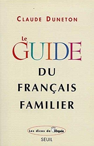 9782020314862: Le guide du fran�ais familier