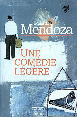 Une comédie légère: Mendoza, Eduardo