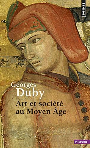 9782020316071: Art Et Soci't' Au Moyen Age (Points Histoire)