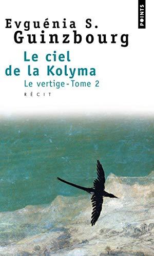 9782020316392: Le Ciel de la Kolyma, tome 2 : Le Vertige