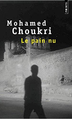 Le Pain Nu: Choukri, Mohamed