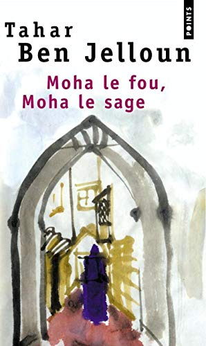 9782020317214: Moha Le Fou Moha Le Sage (French Edition)
