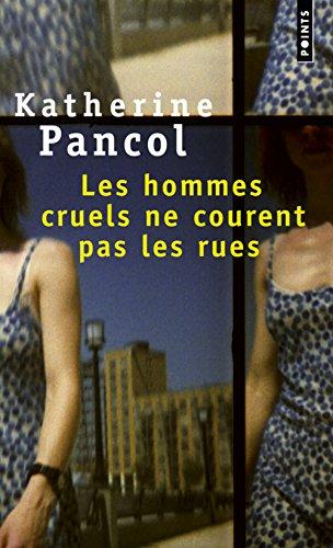 9782020319027: Les Hommes Cruels Ne Courent Pas Les Rues (French Edition)