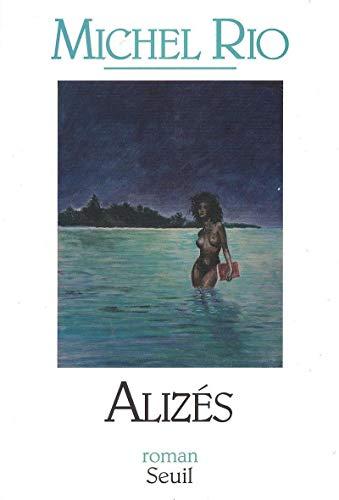 ALIZES: RIO MICHEL