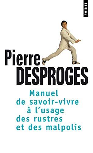 Manuel De Savoir-vivre ? Lusage Des Rustres Et Des Malpolis (Points (Editions Du Seuil)) (French ...