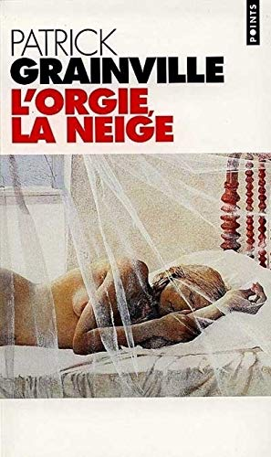 9782020323734: Orgie, La Neige(l') (English and French Edition)