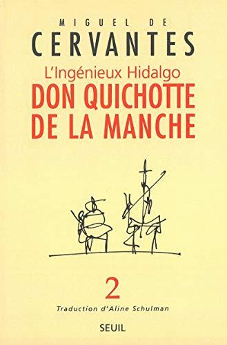 L'Ingénieux Hidalgo Don Quichotte de la Manche, tome 2: Cervantès Saavedra, Miguel de; ...