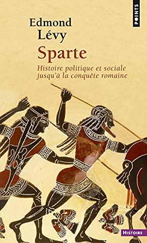 9782020324533: Sparte : Histoire politique et sociale jusqu'à la conquête romaine