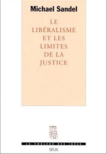 9782020326308: Le Libéralisme et les limites de la justice