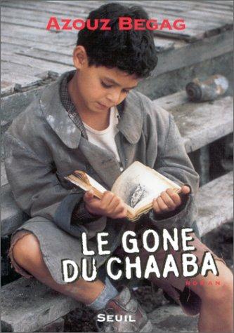 9782020326834: Le gone du Chaâba (Cadre rouge)