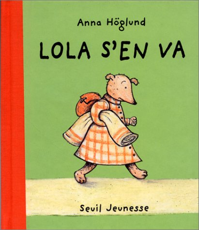 9782020327985: Lola s'en va (French Edition)