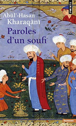 9782020330282: Paroles D'Un Soufi (960-1033) (English and French Edition)