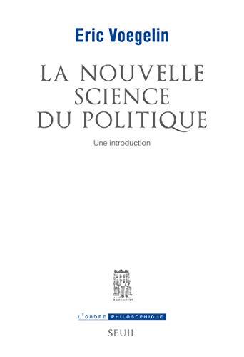 9782020334020: La Nouvelle science du politique