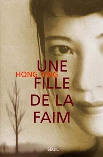Une fille de la faim: Hong Ying