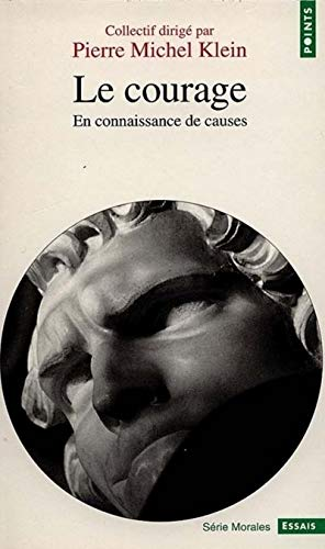 9782020337731: Courage. En Connaissance de Causes(le) (English and French Edition)