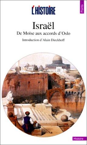 9782020339865: Israël. De Moïse aux accords d'Oslo