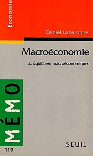 9782020340298: Macroéconomie 2. equilibres macroeconom.