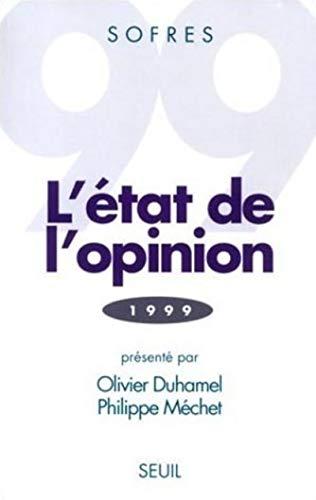 L'etat de l'opinion (1999) (French Edition): Olivier;Mechet, Philippe