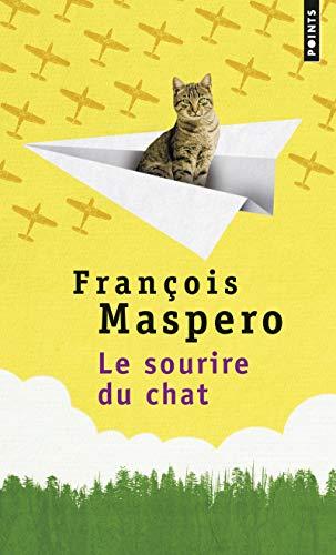 SOURIRE DU CHAT -LE-: MASPERO FRANCOIS