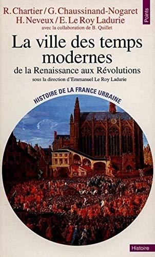 9782020343107: La ville des temps modernes.de la renaissance aux révolutions (Points Histoire)