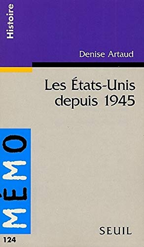 Etats-Unis depuis 1945 (Les): Artaud, Denise