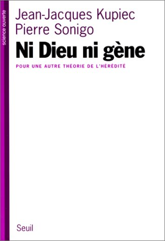 9782020344012: Ni Dieu ni gène. Pour une autre théorie de l'hérédité