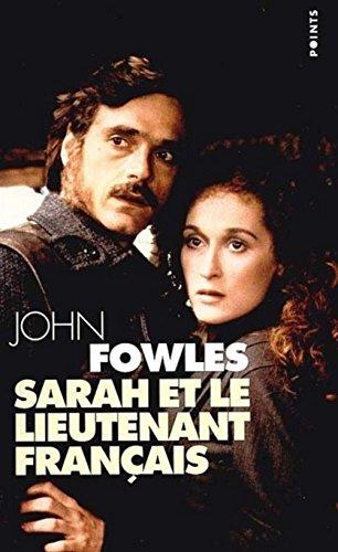 SARAH ET LE LIEUTENANT FRANCAIS - COLLECTION: FOWELS JOHN