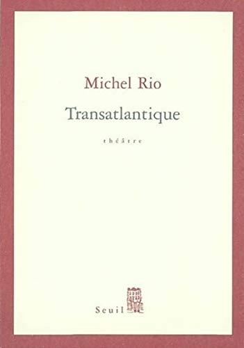 Transatlantique: Rio, Michel
