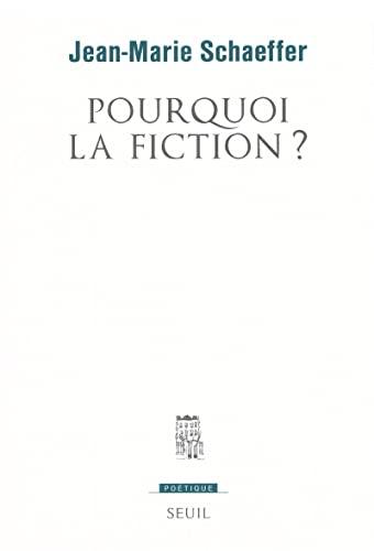 9782020347082: Pourquoi la fiction? (Poétique) (French Edition)