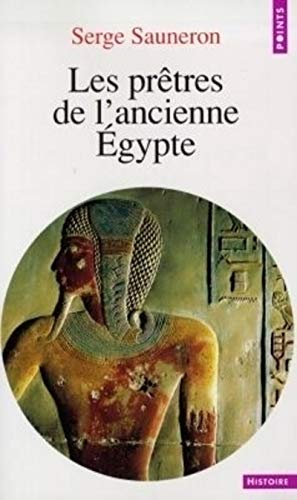Les prêtres de l'ancienne Egypte (9782020347792) by Serge Sauneron