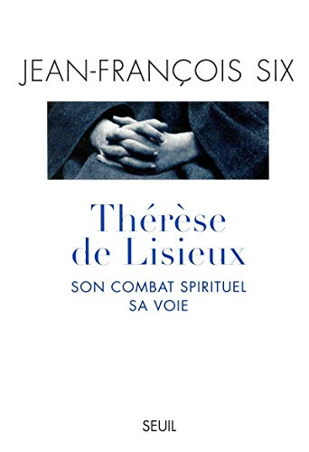 9782020348478: Therese de lisieux son combat spirituel sa voie