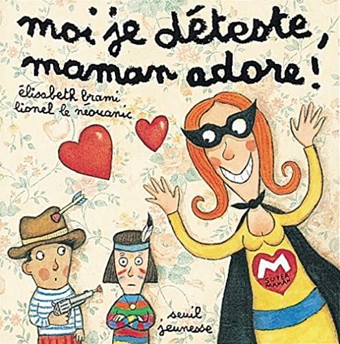 9782020348775: Moi je d�teste, maman adore !