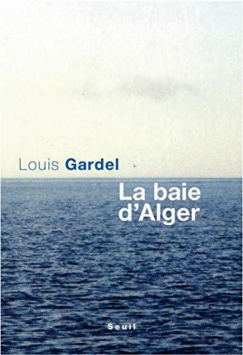 Baie d'Alger (La): Gardel, Louis