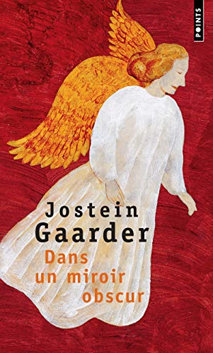 Dans Un Miroir, Obscur (French Edition) (2020349612) by Gaarder, Jostein