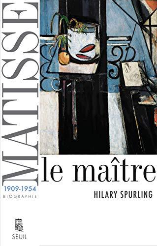 Matisse, le maître, t. 02: Spurling, Hilary
