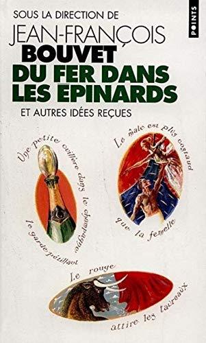 9782020352918: Du Fer Dans Les 'Pinards Et Autres Id'es Reues (English and French Edition)