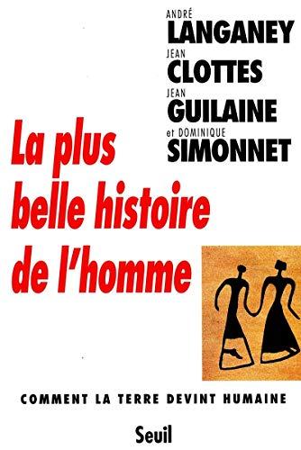 9782020357821: La Plus Belle Histoire de l'Homme