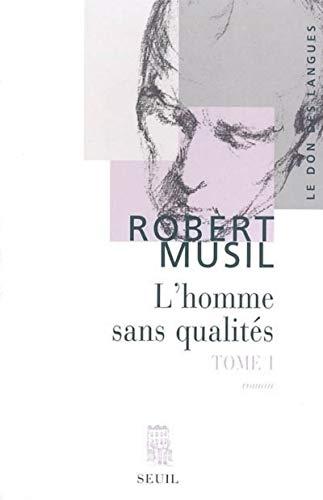L'homme sans qualités : Tome 1 (French edition): Robert Musil