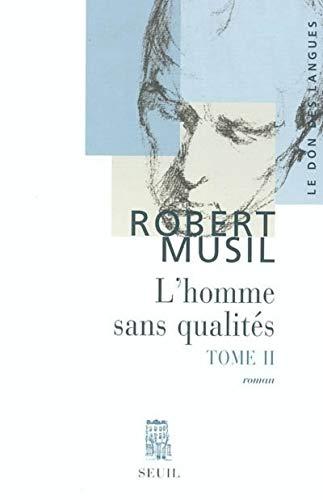 9782020357876: L'Homme sans qualités, tome II
