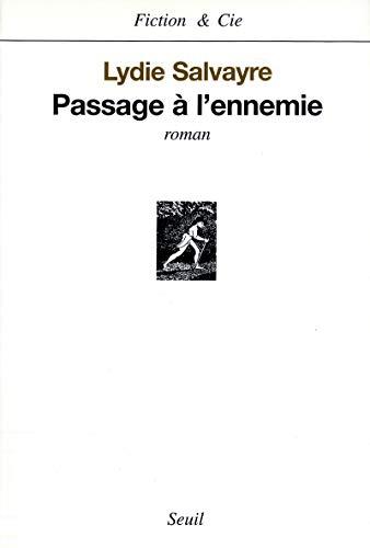 Passage à l'ennemie: Salvayre, Lydie