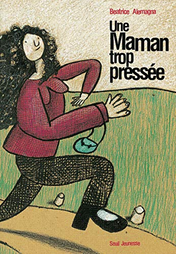 9782020359375: Une maman trop pressee (French Edition)