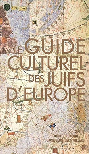 Guide culturel des Juifs d'Europe (Le): Collectif