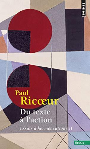 Essais D'Hermeneutique Vol. 2, Du Texte a L'Action: Ricoeur, Paul