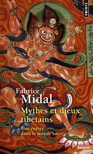 9782020362351: Mythes Et Dieux Tib'tains. Une Entr'e Dans Le Monde Sacr' (English and French Edition)